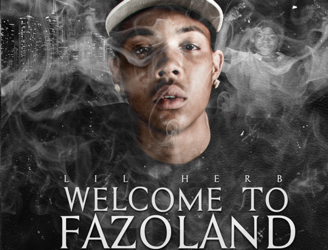 "|Mixtape| Lil Herb: ""Welcome To Fazoland"""
