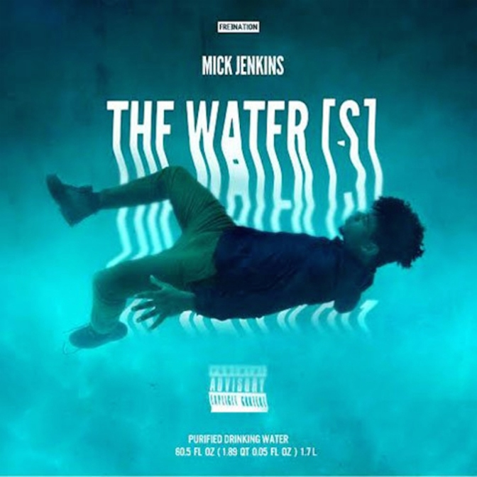 "[Review] Mick Jenkins: ""The Water(s)"""